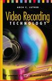 Video Recording Technology, Arch C. Luther, 0890062757