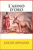 L' asino D'oro, Lucio Apuleio and Agnolo Firenzuola, 1500722758