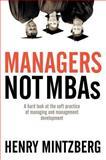 Managers Not MBAs, Henry Mintzberg, 1576752755