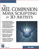 The MEL Companion : Maya Scripting for 3D Artists, Stripinis, David, 1584502754
