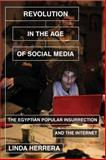 Revolution in the Age of Social Media, Linda Herrera, 1781682755