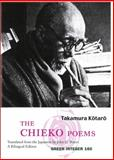 The Chieko Poems, Kotaro Takamura, 1933382759