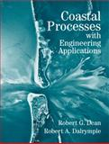 Coastal Processes with Engineering Applications, Dean, Robert G. and Dalrymple, Robert A., 0521602750