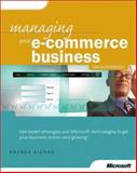 Managing Your E-Commerce Business 9780735612754