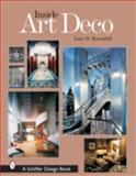 Inside Art Deco, Lucy D. Rosenfeld, 0764322753