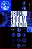 Designing the Global Corporation, Galbraith, Jay R., 0787952753