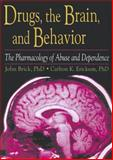 Drugs, the Brain, and Behavior : The Pharmacology of Abuse and Dependence, Brick, John and Erickson, Carlton K., 0789002752