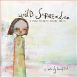 Wild Surrender, Mindy Lacefield, 1492352756