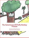 The Adventures of Fluffy Monkey, Philip Harrison, 1496172752