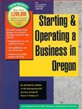 Starting and Operating a Business in Oregon, Jenkins, Michael D. and Sniffen, Carl R., 1555712754