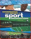 Governance and Policy in Sport Organizations, Mary A. Hums and Joanne MacLean, 193443275X