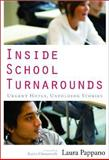 Inside School Turnarounds : Urgent Hopes, Unfolding Stories, Pappano, Laura, 1934742759