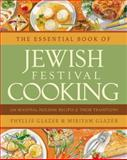 The Essential Book of Jewish Festival Cooking, Phyllis Glazer and Miriyam Glazer, 0060012757