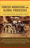 Forced Migration and Global Processes 9780739112755