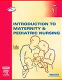 Introduction to Maternity and Pediatric Nursing, Leifer, Gloria, 1416032754