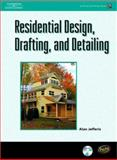 Residential Design, Drafting, and Detailing, Jefferis, Alan and Jefferis, Janice, 1418012750