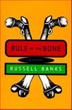Rule of the Bone, Russell Banks, 0060172754