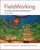 FieldWorking : Reading and Writing Research, Sunstein, Bonnie Stone and Chiseri-Strater, Elizabeth, 0312622759