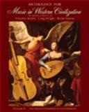 Anthology for Music in Western Civilization, Volume II, Roden, Timothy J. and Wright, Craig, 0495572756