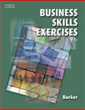 Business Skills Exercises, Barker, Loretta, 0538442751