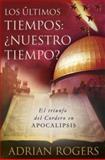 Apocalipsis: el Fin de Los Tiempos, Adrian Rogers, 0805432752