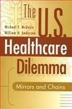 The U. S. Healthcare Dilemma 9780865692756