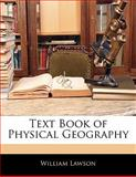 Text Book of Physical Geography, William Lawson, 1142002756