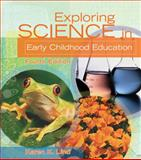 Exploring Science in Early Childhood Education, Lind, Karen K., 1401862756