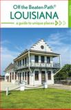 Louisiana off the Beaten Path®, Gay Martin and Jackie Sheckler Finch, 1493012754