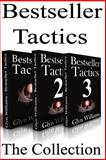 Bestseller Tactics - the Collection, Glyn Williams, 1493702750
