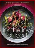 For the Love of Food, Denis Cotter, 000731275X