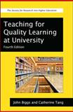 Teaching for Quality Learning at University, Biggs, John and Tang, Catherine, 0335242758