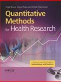 Quantitative Methods for Health Research : A Practical Interactive Guide to Epidemiology and Statistics, Bruce, Nigel and Pope, Daniel, 0470022752