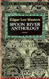 Spoon River Anthology, Edgar Lee Masters, 0486272753