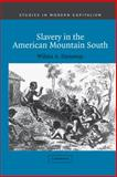 Slavery in the American Mountain South, Dunaway, Wilma A., 0521812755