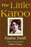 The Little Karoo, Smith, Pauline, 1412812755