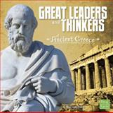 Great Leaders and Thinkers of Ancient Greece, Megan Cooley Peterson, 149140275X