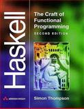 Haskell : The Craft of Functional Programming, Thompson, Simon, 0201342758