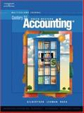 Century 21 Accounting : Multicolumn Journal, Lehman, Mark W. and Gilbertson, Claudia Bienias, 0538972750