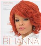 Rihanna, Michael Heatley and Graham Betts, 0857752758