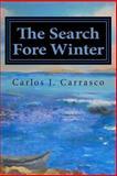 The Search Fore Winter, Carlos Carrasco, 1490952756