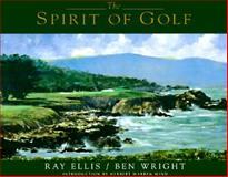 The Spirit of Golf, Ray Ellis, 1563522756