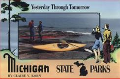 Michigan State Parks, Claire V. Korn, 087013275X