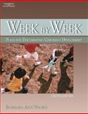Week by Week : Plans for Documenting Children's Development, Nilsen, Barbara Ann, 1418072753