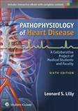Pathophysiology of Heart Disease 6th Edition