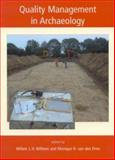 Quality Management in Archaeology, Willem Willems, 1842172751