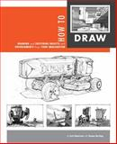 How to Draw, Scott Robertson, Thomas Bertling, 1933492759