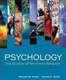 Psychology : The Science of Mind and Behavior, Passer, Michael W. and Smith, Ronald E., 0073382760