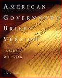 American Government, Wilson, James Q., 0547212763