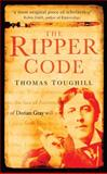 The Ripper Code, Thomas Toughill, 0752452762